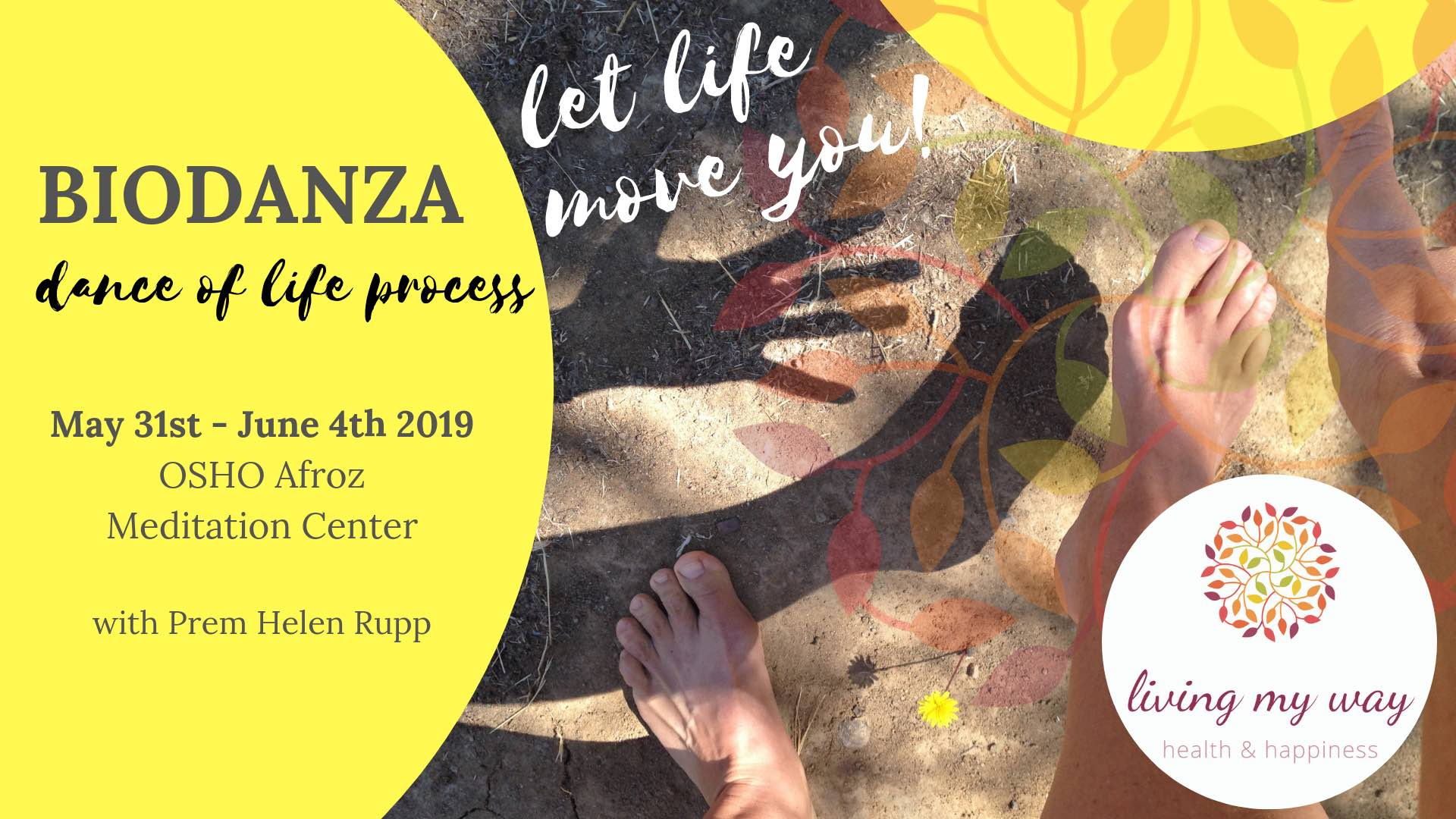 Biodanza Dance of Live Process Let Life Move You